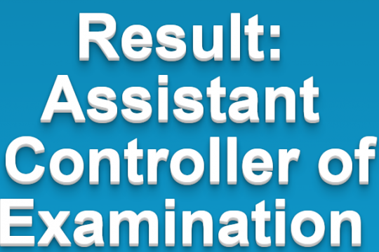 Test Result for the post of AssistantController of Examination