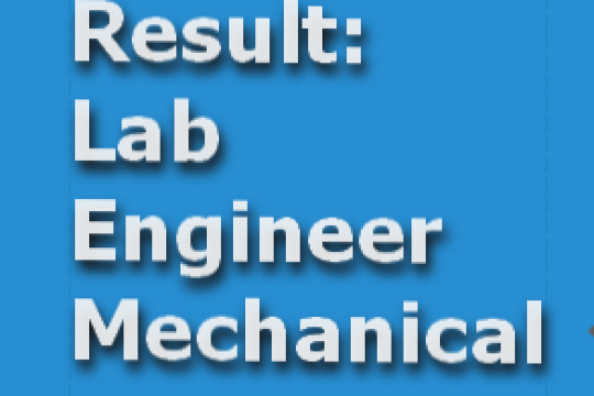 Test Result for the post of Lab Engineers Mechanical