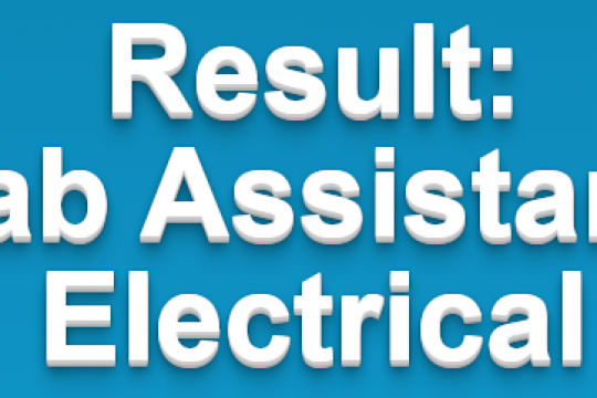 Test Result for the post of Lab Assitants Electrical