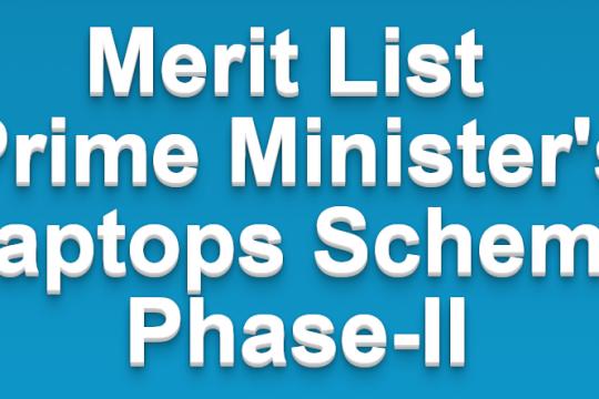 Merit List Prime Minister's Laptops Scheme Phase-II