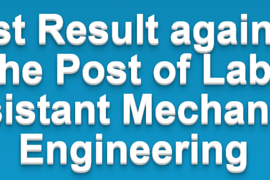 Test Result against the Post of Lab Assistant ME